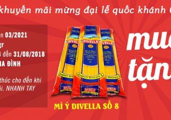 NGUYÊN HÀ FOOD KHUYẾN MÃI MỪNG ĐẠI LỄ QUỐC KHÁNH 02/09/2018 MÌ Ý DIVELLA – MUA 1 TẶNG 1