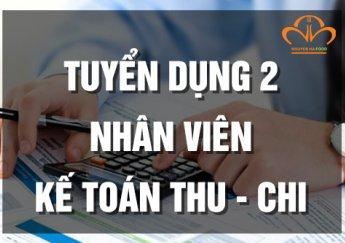 TUYỂN 2 NHÂN VIÊN KẾ TOÁN THANH TOÁN (THU - CHI)