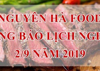 NGUYÊN HÀ FOOD THÔNG BÁO LỊCH NGHỈ LỄ 2/9/2019