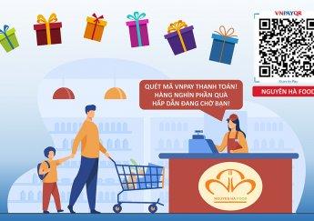 Thanh toán bằng VNPAY QR – Nhận ngay cơ hội Trúng xe & Trúng nhà cùng Nguyên Hà Food!