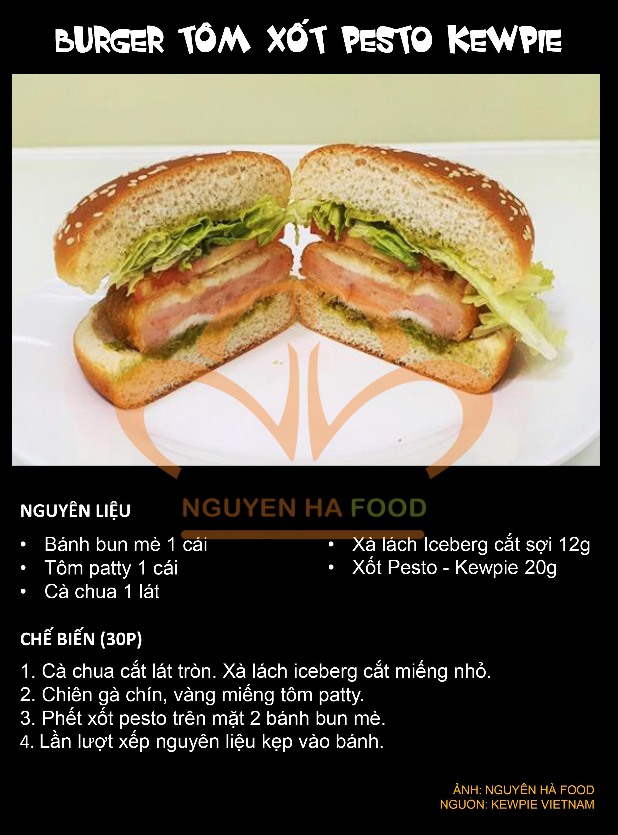 5 BURGER TOM XOT PESTO KEWPIE - NGUYEN HA FOOD
