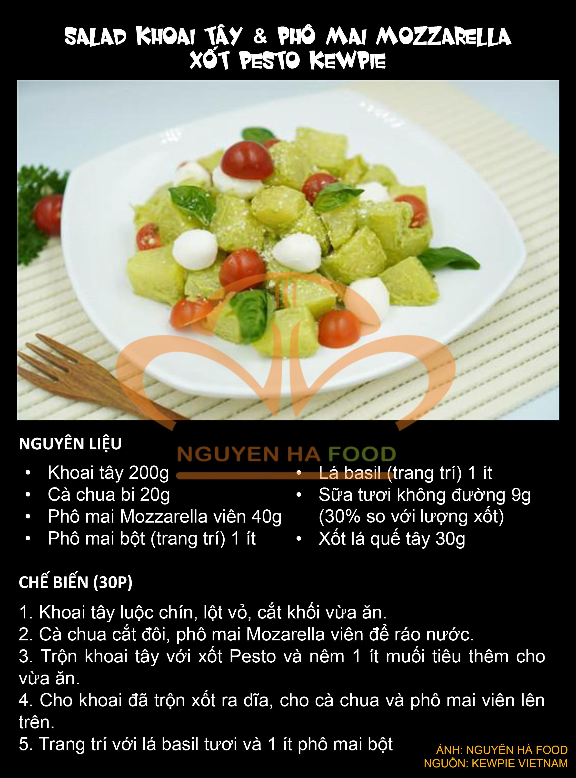 8 SALAD KHOAI TAY VA PHO MAI MOZZARELLA XOT PESTO KEWPIE - NGUYEN HA FOOD