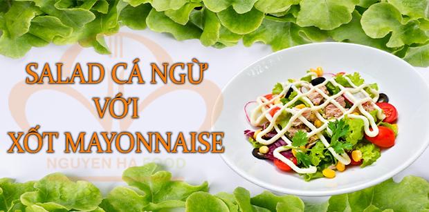 salad-ca-ngu-voi-xot-mayonnaise
