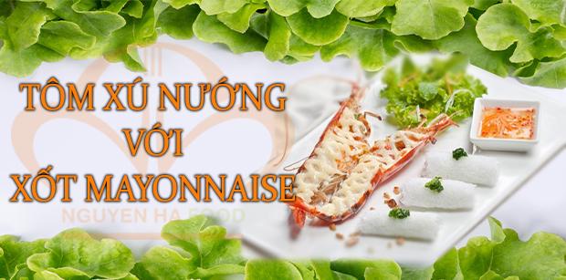tom-xu-nuong-voi-xot-mayonnaise