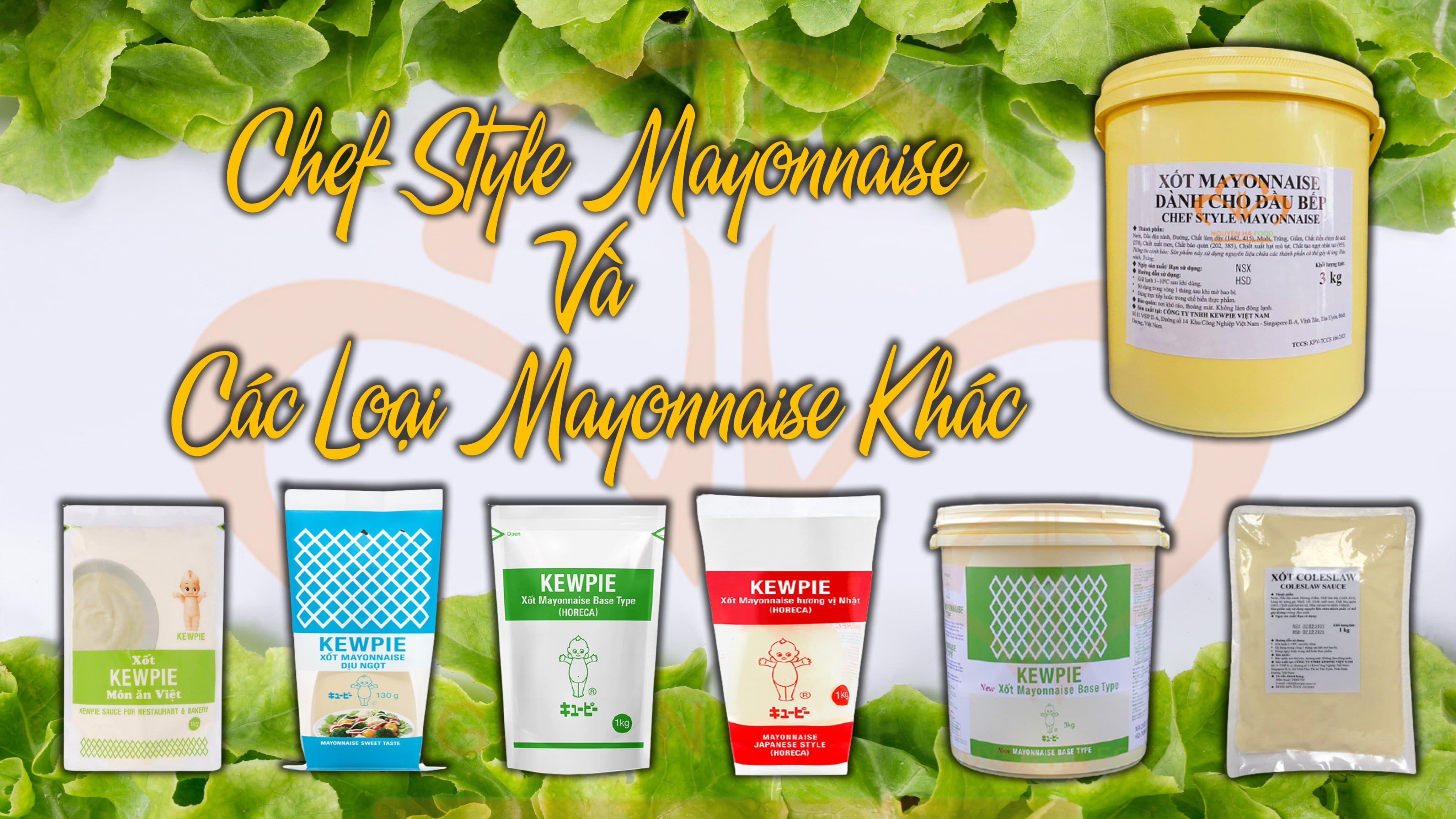 xot-mayonnaise-chef-style-va-cac-loại-xot-mayonnaise-khac